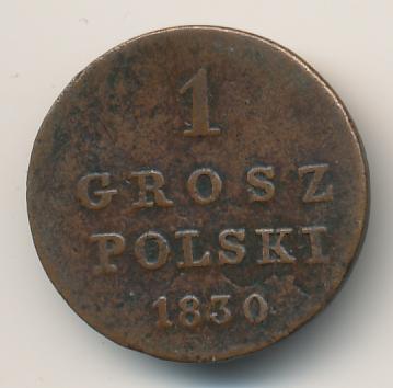 1 грош 1830 г. FH. Для Польши (Николай I) Инициалы минцмейстера FH